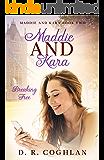 Maddie and Kara: Breaking Free (Maddie and Kara Book 2)