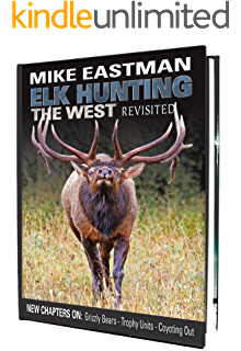 Amazon Com Public Land Elk Hunting Ebook Dworak Matthew Conley Autumn Kindle Store