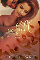 The Fall (The Reluctant Romantics Book 1) Kindle Edition