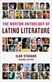 The Norton Anthology of Latino Literature (College Edition)