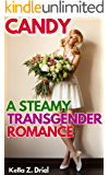 Candy: A Steamy Transgender Romance: He doesn't know he's falling for a TG gal.