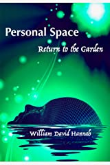 Personal Space: Return to the Garden Kindle Edition