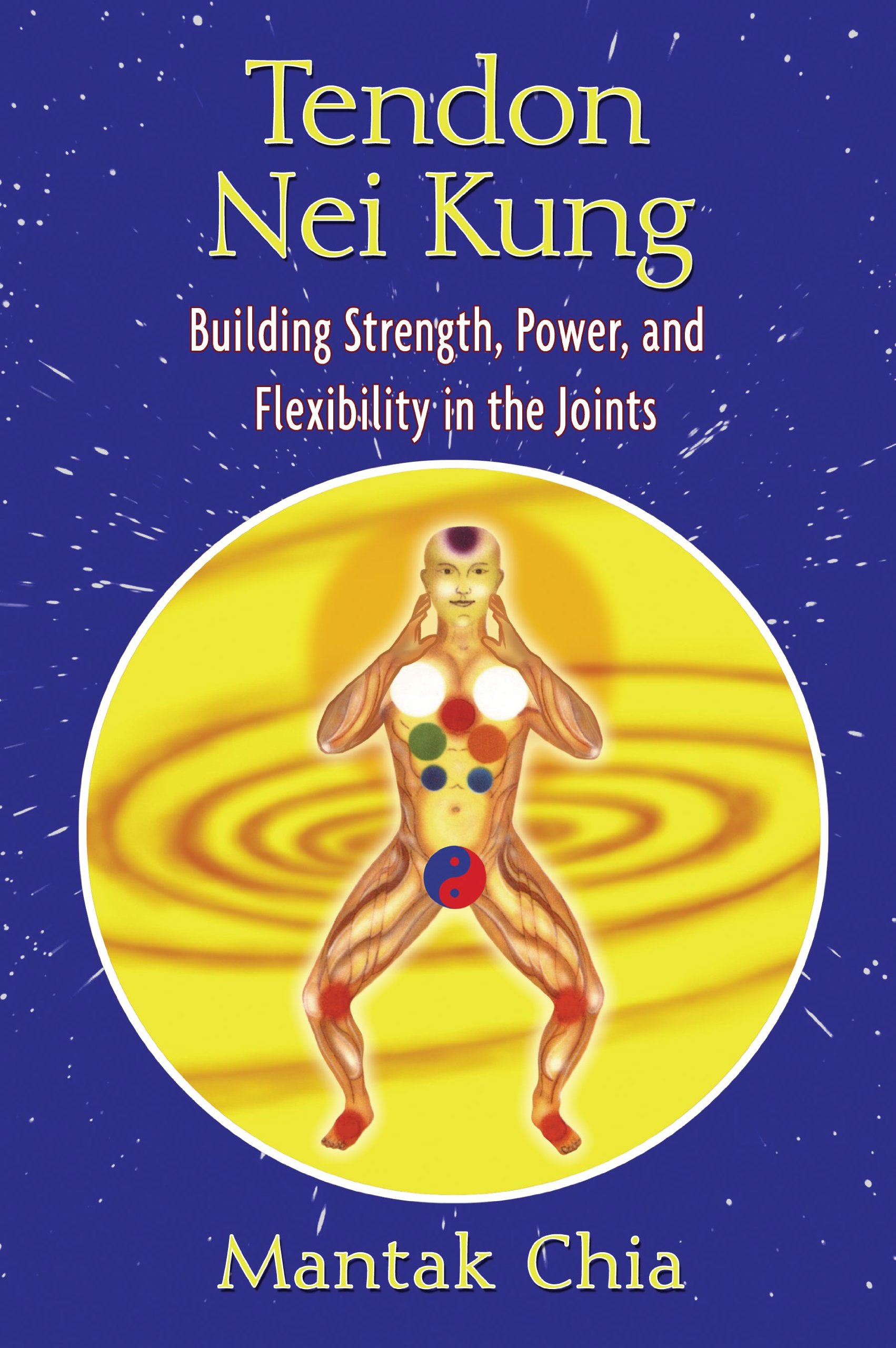 Tendon Nei Kung: Building Strength, Power, and