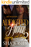 Addicted to Him 2: Loving A Boss