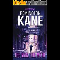 The Man, The Myth (A Tanner Novel Book 24)
