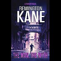 The Man, The Myth (A Tanner Novel Book 24) (English Edition)