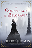 A Conspiracy in Belgravia (Lady Sherlock Historical Mysteries Book 2)