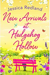 New Arrivals at Hedgehog Hollow: The new heartwarming, uplifting page-turner from Jessica Redland Kindle Edition