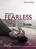 Fearless: Broken