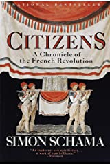 Citizens: A Chronicle of the French Revolution Paperback