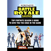 Fortnite Battle Royale Skins: Top Fortnite Season 5 Skins to Give You the Edge in the Game and Help you Win more Fights