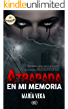 Atrapada en mi memoria (ROMANCE PARANORMAL)