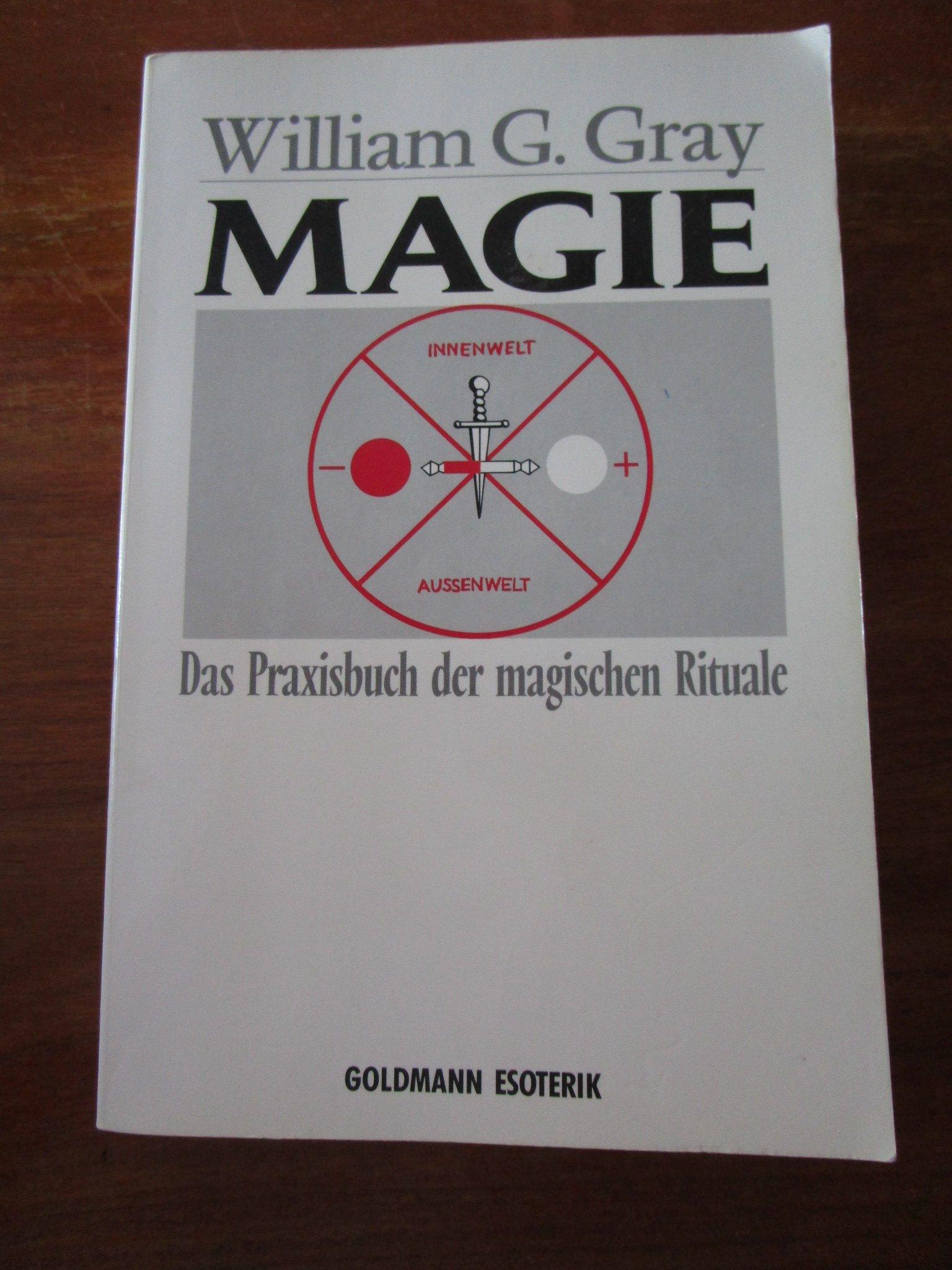 Magie (7407 408). Das Praxisbuch der magischen Rituale. (Esoterik).
