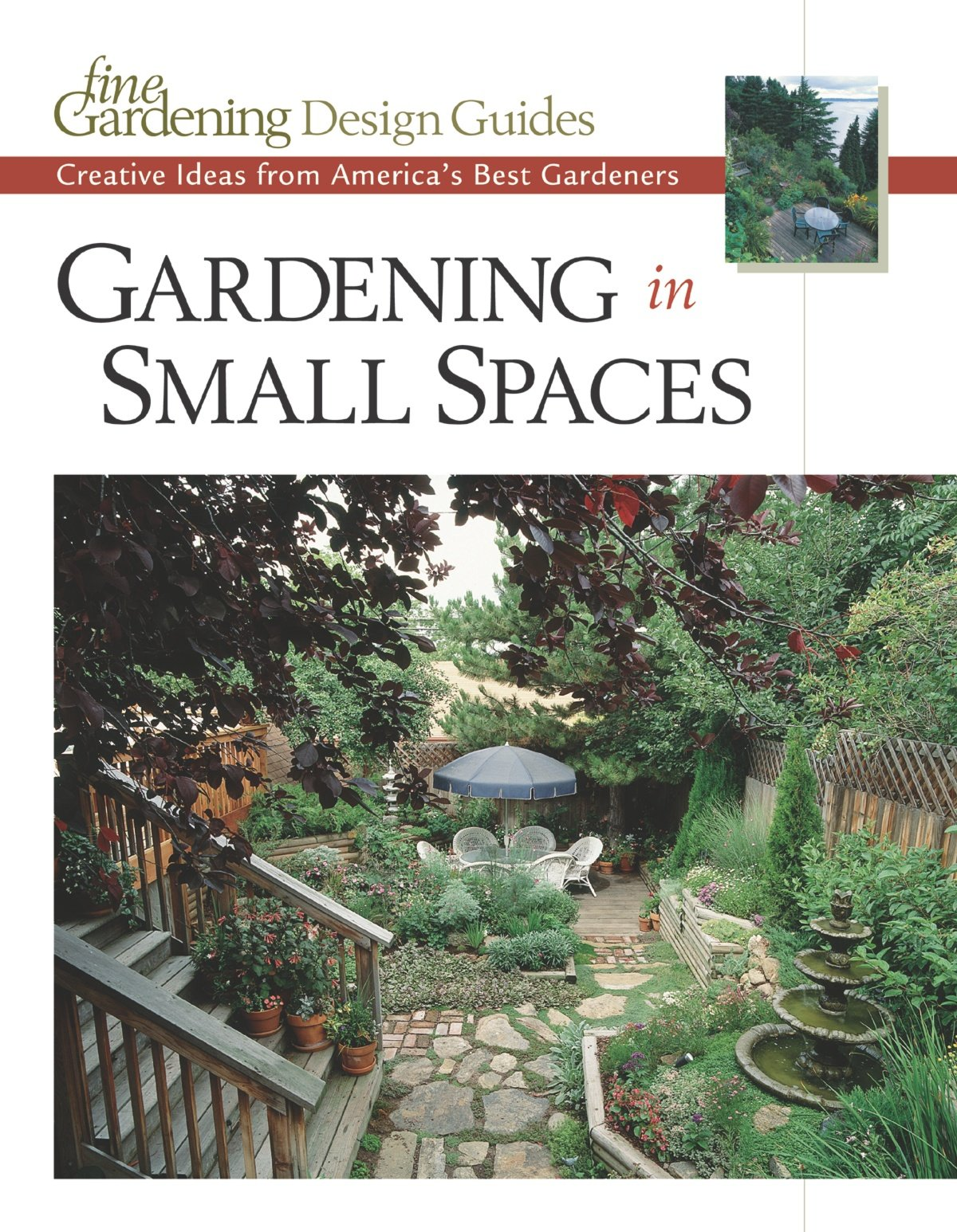 gardening in small spaces creative ideas from america u0027s best