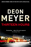 Thirteen Hours (Benny Griessel Book 2) (English Edition)