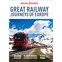 Insight Guides Great Railway Journeys of Europe (Travel Guide eBook) (English Edition)