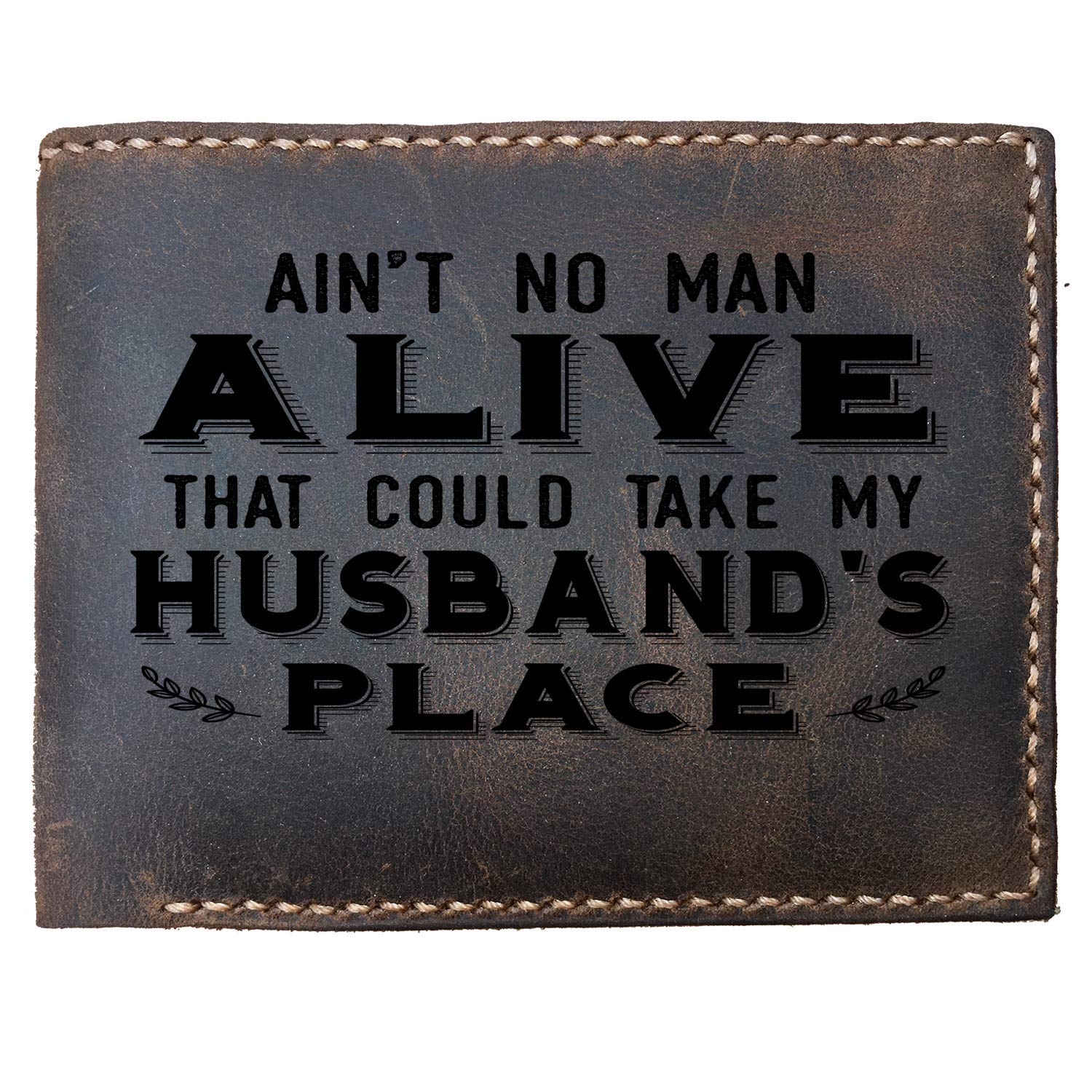 StenchSword Best Aint No Man Could Take My Husbands Place Custom Laser Engraved Leather Bifold Wallet for Men Gifts