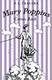 Mary Poppins Comes Back (Mary Poppins series Book 2)
