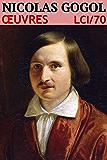 Nicolas Gogol - Oeuvres: lci-70