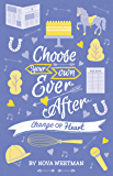 Choose Your Own Ever After #6: Change of Heart