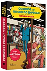 Os Robos e o Futuro do Emprego (Em Portugues do Brasil) Paperback