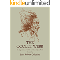 The Occult Webb: An Appreciation of the Life and Work of James Webb