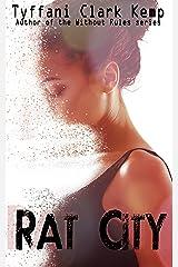 Rat City Kindle Edition