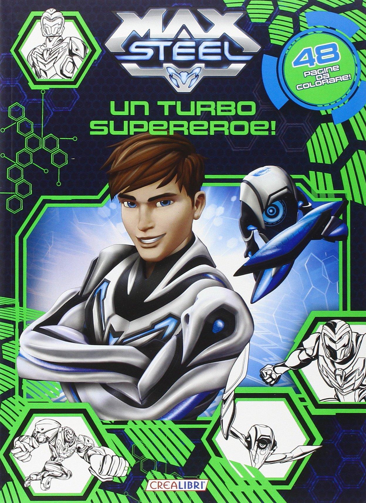 Un turbo supereroe! Max Steel. Ediz. illustrata: Amazon.es: Libros en idiomas extranjeros