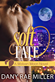 Soft Fate (Wolven Moon Book 2)