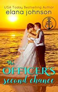 The Officer's Second Chance: Sweet Contemporary Beach Romance (Hawthorne Harbor Second Chance Romance Book 4)