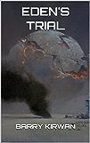 Eden's Trial (The Eden Paradox Book 2)