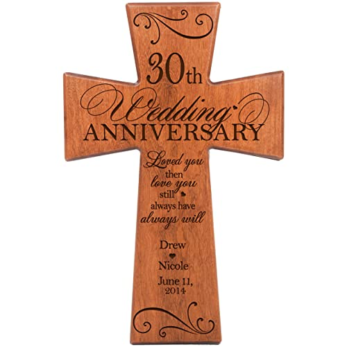 Personalized 30th Wedding Anniversary Cherry Wood Wall Cross for Couple 30 Year for Her for Him Love You Then Love You Still Always Have Always Will 12 x 17