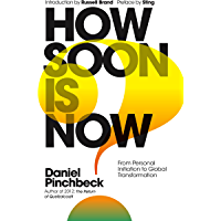 How Soon is Now: The Handbook for Global Change