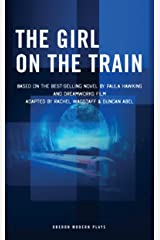 The Girl on the Train (Oberon Modern Plays) Kindle Edition