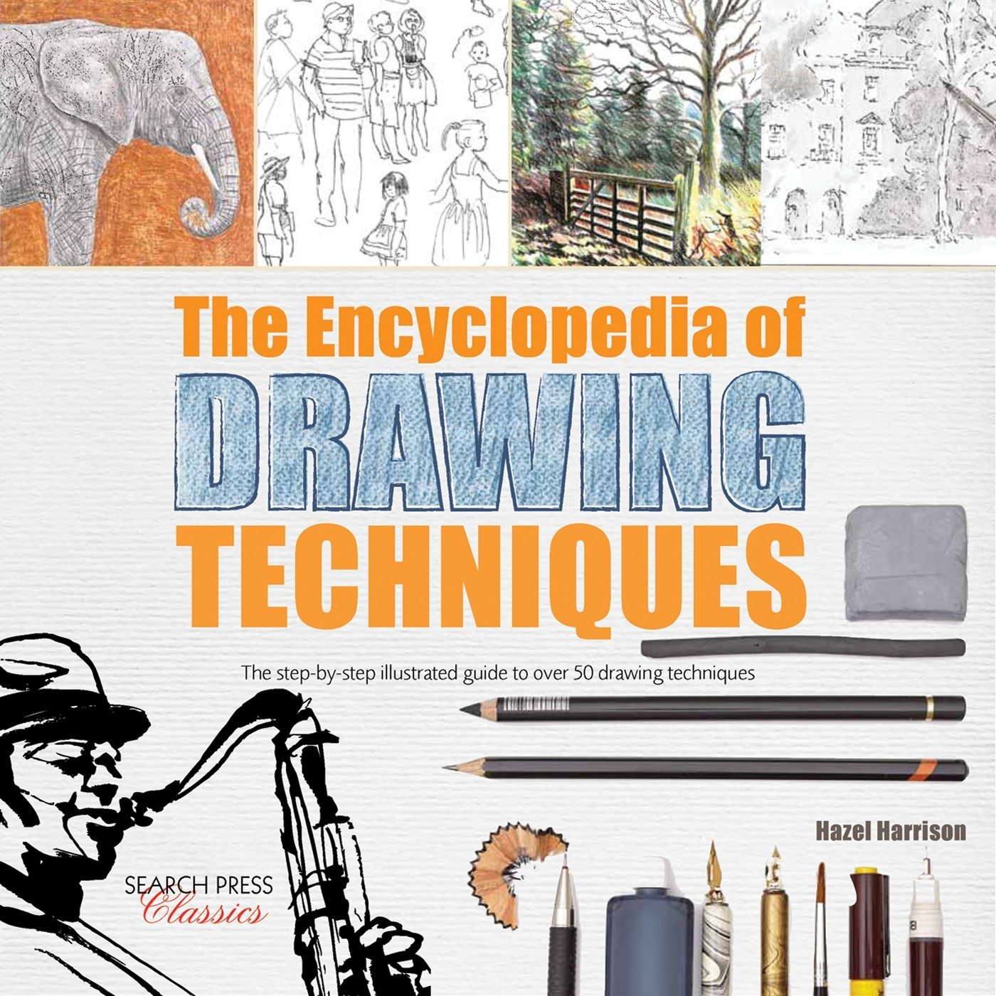 Encyclopedia of Drawing Techniques, The: The step-by-step illustrated guide to over 50 techniques ebook