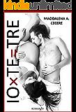 IO X TE = TRE (Io & Te Vol. 1) (Italian Edition)
