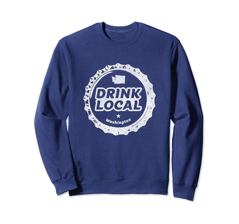 Distressed Drink Local Washington Beer Bottle Cap Sweatshirt-Awarplus