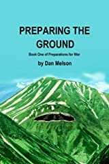 Preparing The Ground (Preparations For War Book 1) Kindle Edition