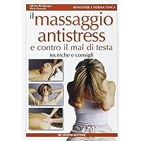 Il massaggio antistress e contro il mal di testa