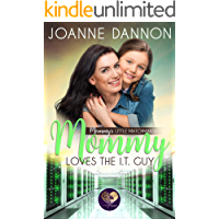 Mommy Loves the IT Guy (Mommy's Little Matchmakers Book 3)