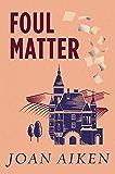 Foul Matter