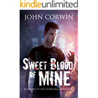 Sweet Blood of Mine: An Urban Fantasy Action Adventure (Overworld Chronicles Book 1) book cover