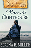 Love's Journey on Manitoulin Island: Moriah's Lighthouse (Book 1)