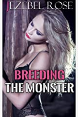 Breeding the Monster: Erotica Short Story (Erotic Copulation Book 1) Kindle Edition