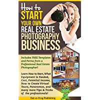 Start Your Own Real Estate Photography Business book cover