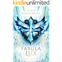 Fabula Lux: die Trilogie (Sammelband)