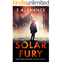 Solar Fury: A Post-Apocalyptic Survival Romance (Shattered Sunlight Book 1) book cover