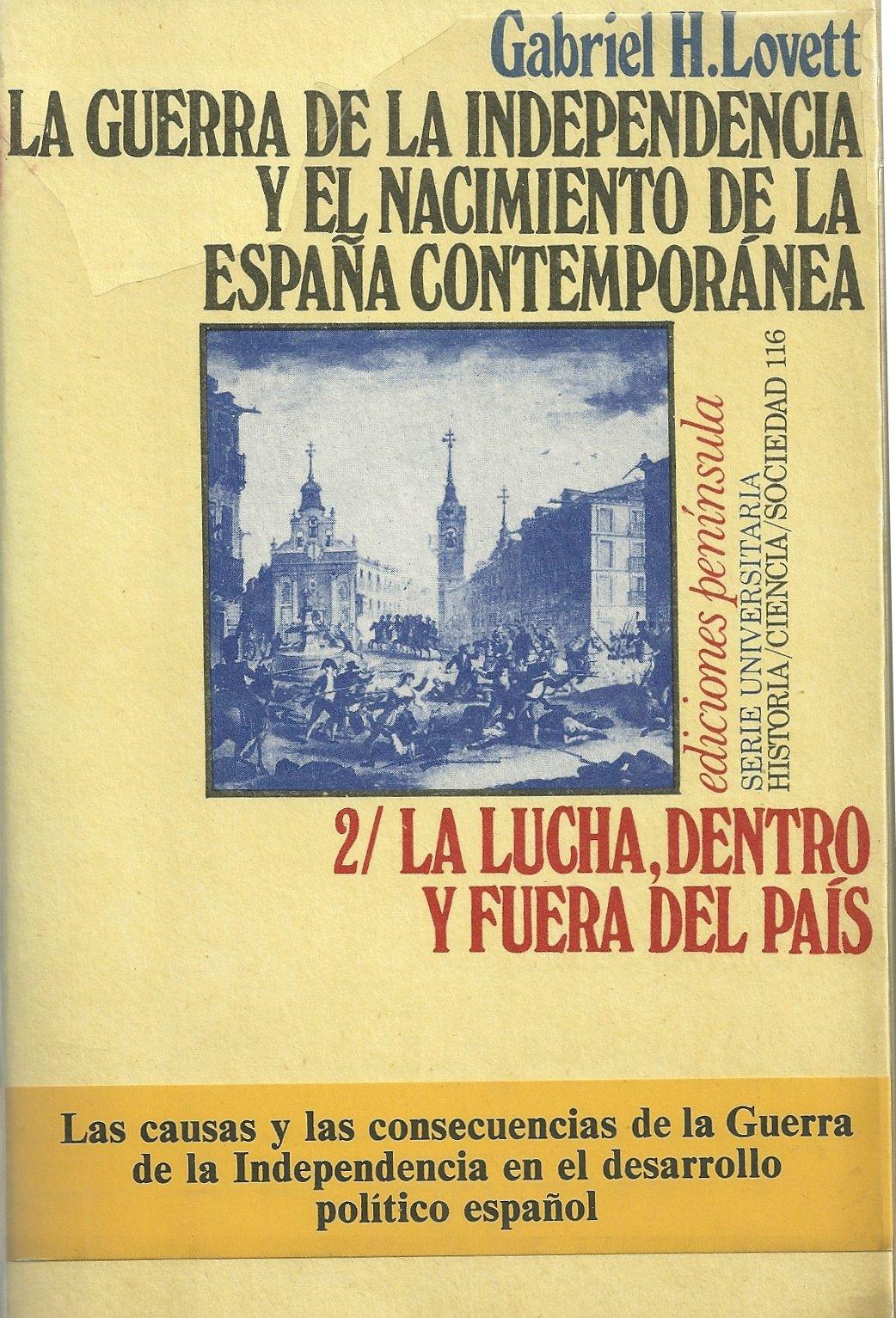 Guerra de la independencia y nacimiento España contemporanea ...