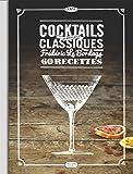 Cocktails: Les nouveaux classiques