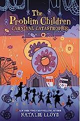 The Problim Children: Carnival Catastrophe Hardcover